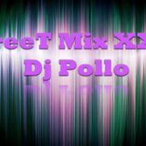 StreeT MiX XXIV - Dj Pollo