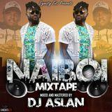 NAIBOI MIXTAPE-DJ ASLAN