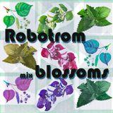 Robotrom - Blossoms mix