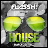 March 2017 - House Mix