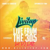 DJ Livitup Live From The 305 w/ DJ Laz Globalization Sirius XM