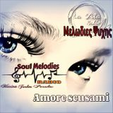 Amore Scusami - Μελωδίες Ψυχής Soulmelodies.gr-lavitaradio.gr- 12-5-19  Rec