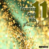 @ Greatest Club Hits Radio Mix Vol. 11