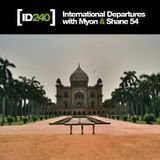 Myon & Shane 54 - International Departures Episode 240