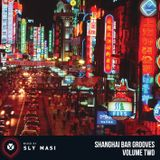Shanghai Bar Grooves Vol. 02