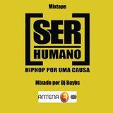 Ser Humano Mixtape - Hip Hop Por Uma Causa
