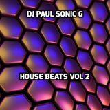 DJ PAUL SONIC G Present HOUSE BEATS VOL 2