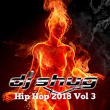 DJ Shug Hip Hop 2018 Vol 3