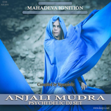 Sigmadelic - Mahadeva Ignition CD 09 Anjali Mudra [Psy-Trance Aug 2014]
