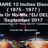 RARE 12 Inches Disco (1975 1977 Promo) DJ DELO MIX Sept 2017 .mp3