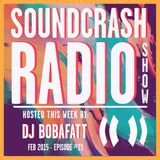 Soundcrash Radio Show - Episode 21 - Feb 2015 - DJ Bobafatt