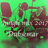 dubsemar jungle mix 2017