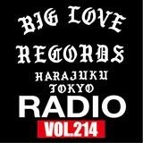 BIG LOVE RECORDS RADIO vol.214 (FEB.02.2019)