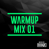 DCKZ's Warmup Mix 01 (2016)