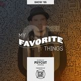 MY FAVORITE THINGS #05 - Hosted by Psycut (France)