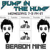 Bump In The Hump: October 9 (Season 9, Episode 1)
