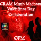 CRAM Music Madness Valentines Day Collaboration 2018 OPM