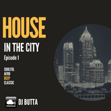 House in the City - Episode 1