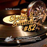 Sketch & Scratch #82 by DJ ToN1k @ mostwantedradio.com