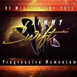 DJ_JIMMY_SWIFT_Progressive_Momentum_DJ_MIX_JAN_2013