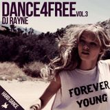 Dance4Free Vol.3 (Mixed by Dj Rayne)