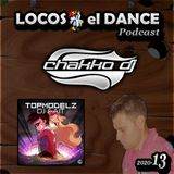 LOCOS x el DANCE Podcast 2020-13 by CHAKKO DJ (2020.04.06-12)