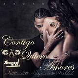 Mix - Contigo Quiero Amores - Arcangel (J-Mix)