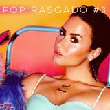 Pop Rasgado #3 - Shut up and dance