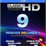 Classic Project HD 9 Remixes 1