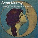 Live @ The Balance Full Moon