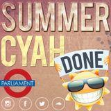 Parliament Music - Summer Cyah Done Vol 1