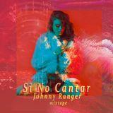 SI NO CANTAR  [Mixtape]