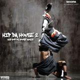 HIP DA HOUSE 2