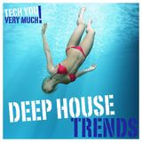 Deep House Trends