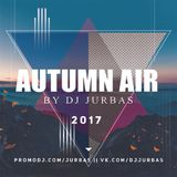 DJ JURBAS - AUTUMN AIR 2017