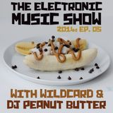 The Electronic Music Show 2014 - Ep. 05
