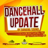 Dancehall Update pt.3 October 2013 by Banana Sound