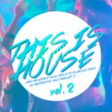 THIS is House! Vol.2 Live mix by Thermoptic & Phillip J