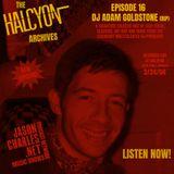 THE HALCYON ARCHIVES 16 DJ ADAM GOLDSTONE 3/24/04
