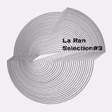 La Ran - Selection#3