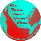 Divine Chord Gospel Show pt. 63 Summer Soundclash Special w/guest Tone B. Nimble
