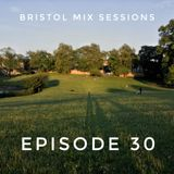Bristol Mix Sessions - Episode 30