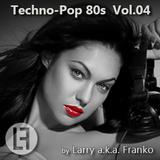 Techno-Pop 80s Vol.04