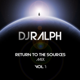 Return To The Sources Mix Vol.1 by DJ Ralph