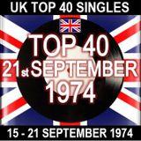 UK TOP 40  15 - 21 SEPTEMBER 1974