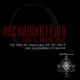 Necromanteion - This is Gothic #73 w/UK Decay interview