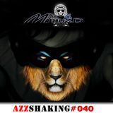 MARIUZ.D PODCAST - AZZSHAKING#040