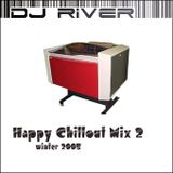 DJ River - Happy Chillout Mix 2 (Winter 2005)