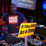 DJ Tillery JAMES (Art-A-FUNK) NO NETFLIX JUST CHILL AS YOU CLEAN AND DANCE PT. 2