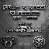 Drum & Bass Classics (97-08) - Mixed By Jay Darkside Ft. Ayah Marar